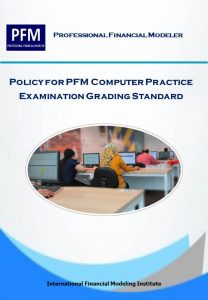 Guidance to PFM Computer Practice  Examination Grading Standard